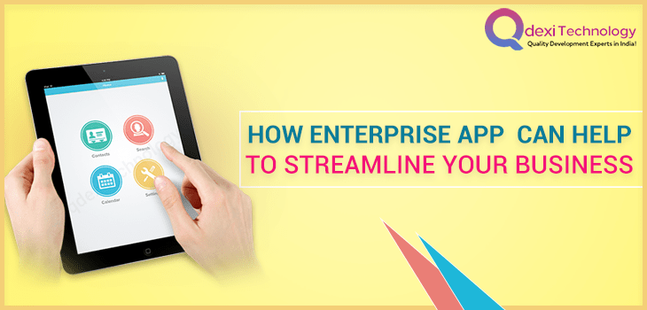 How-Enterprise-App-Can-Help-To-Streamline-Your-Business