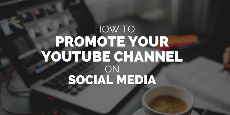 How-to-grow-your-YouTube-channel-on-social-media-min
