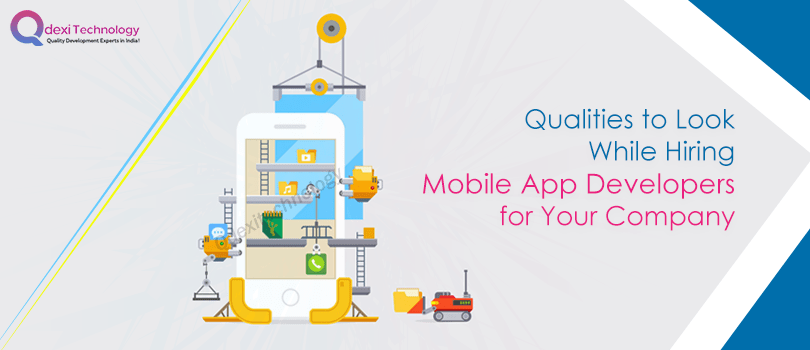 Qualities-to-Look-While-Hiring-Mobile-App-Developers-for-Your-Company