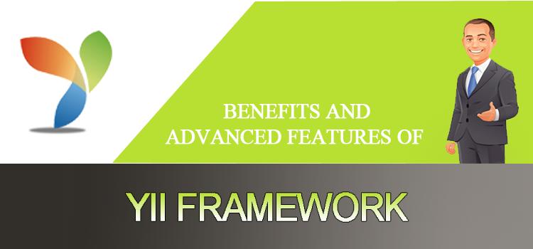 advantages of Yii Framework