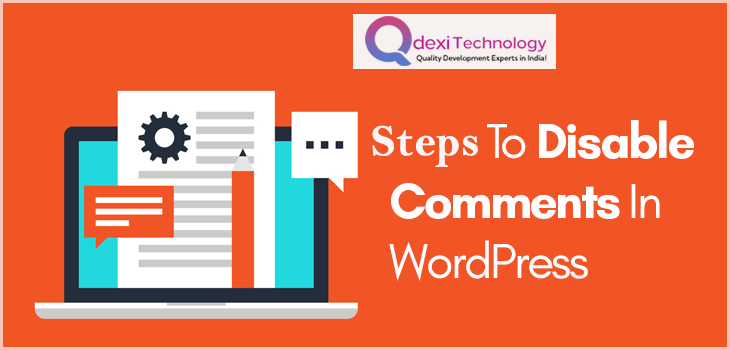 Steps To Disable Comments On WordPress