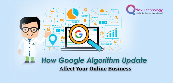How Google Algorithm Update Affect Your Online Business