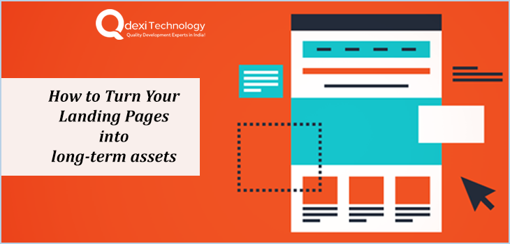 How to turn your landing pages into long-term assets