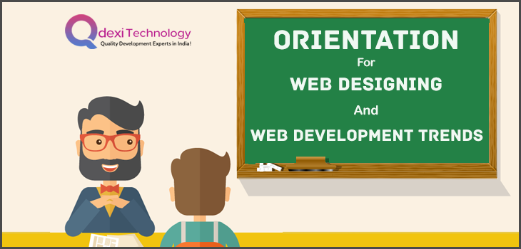 Orientation for Web Designing and Development Trends