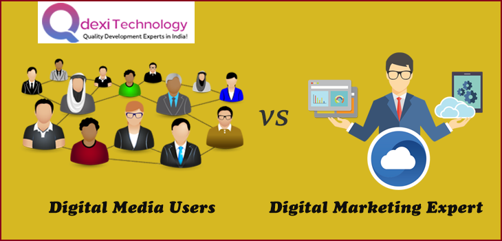 Digital Media Users Vs Digital Marketing Experts