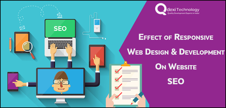 Effect of Responsive Web Designs and Development on Website SEO