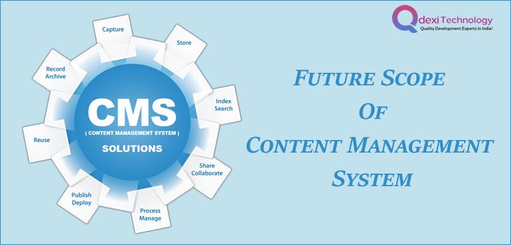Future Scope of Content Management Service