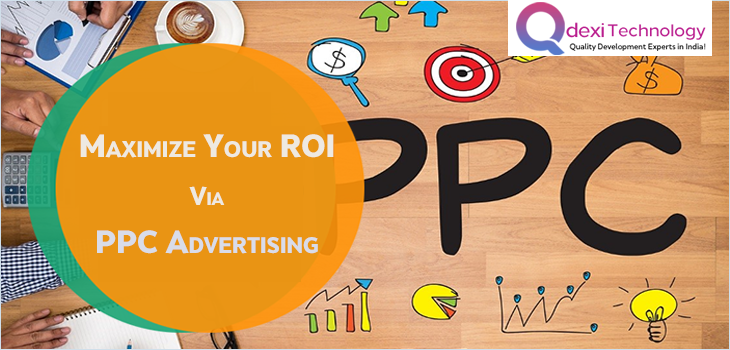 Maximize Your ROI via PPC Advertising