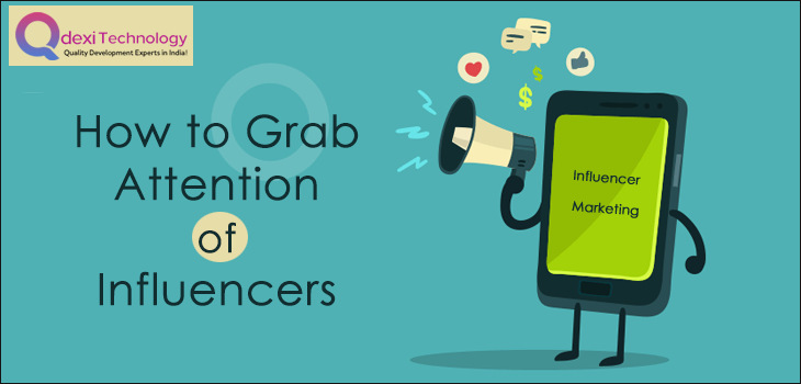 How to grab attention of influencers