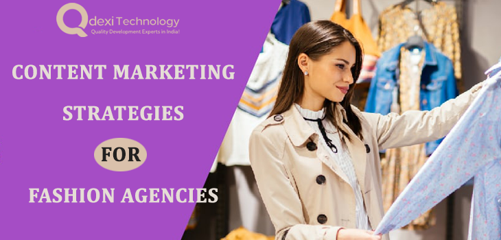 Content Marketing Strategies For Fashion Agencies