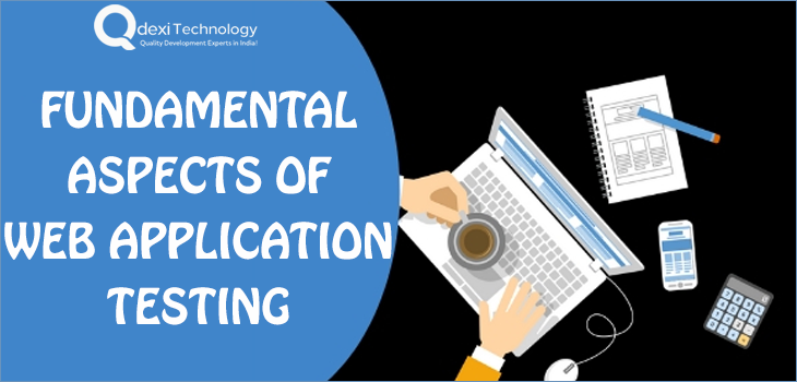 Fundamental Aspects of Web Application Testing