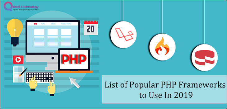 List of Popular PHP Frameworks to Use In 2019 -