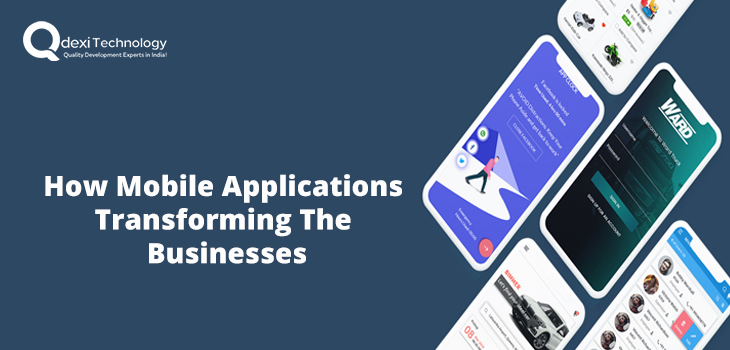 how mobile applications transforming the businesses