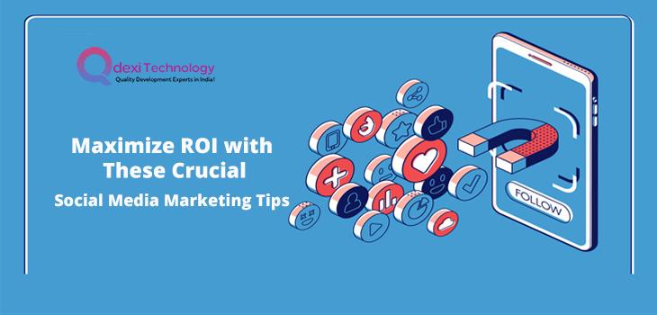 crucial smo tips to maximize roi