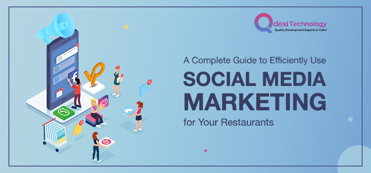 A-Complete-Guide-to-Efficiently-Use-Social-Media-Marketing-for-Your-Restaurants