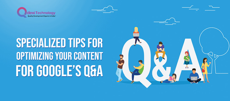 Specialized-Tips-for-Optimizing-Your-Content-for-Google's-Q&A