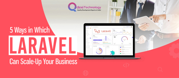 Laravel-Can-Scale-Up-Your-Business