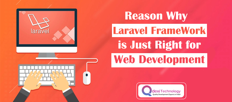 Reason-Why-Laravel-FrameWork-is-Just-Right
