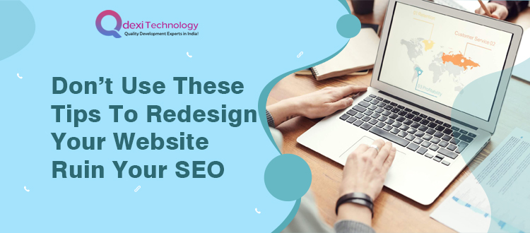 Use These Tips to Redesign Your Website Ruin Your SEO